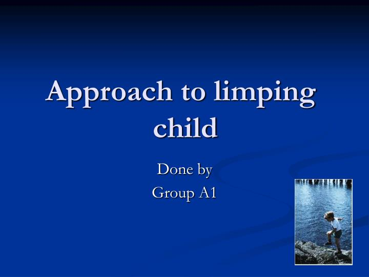 approach to limping child n.