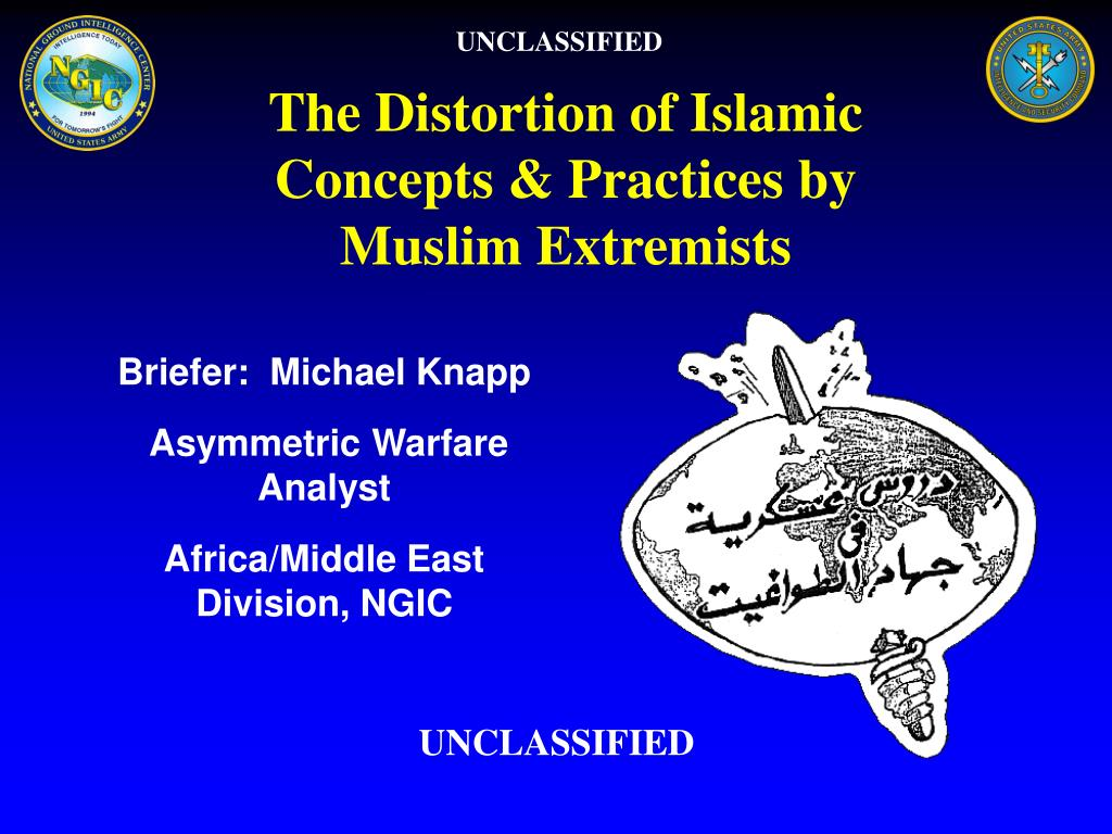 the distortion of islamic concepts practices by muslim extremists l.