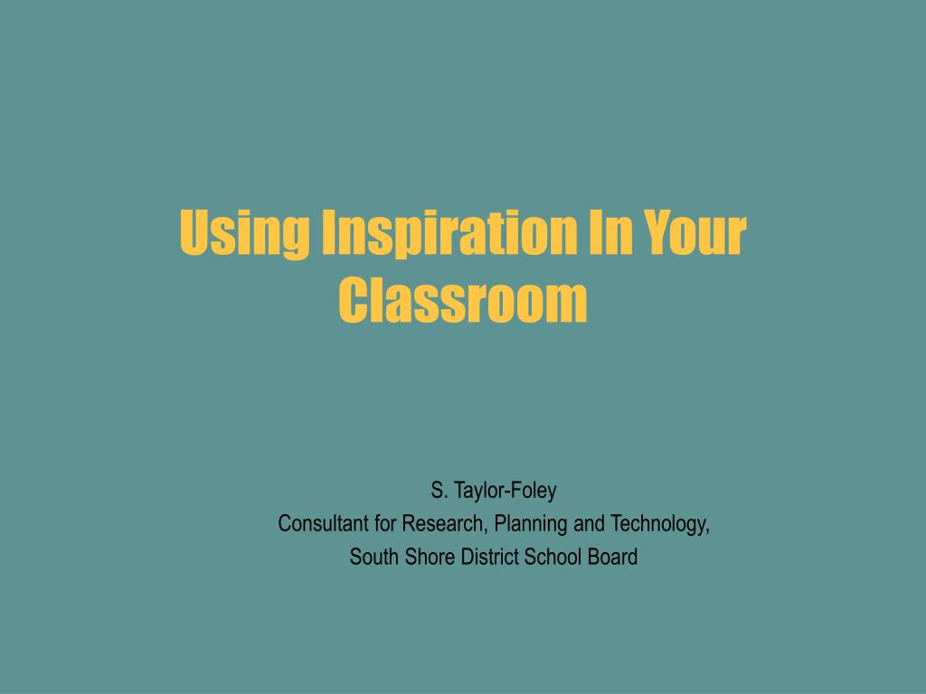 using inspiration in your classroom l.