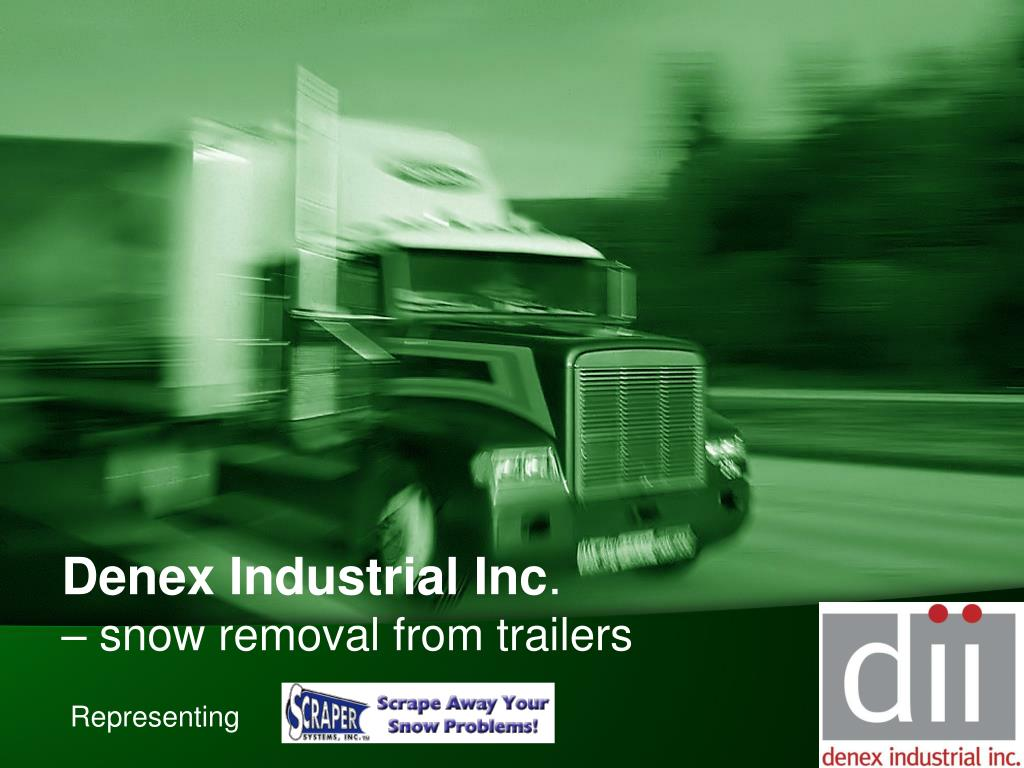 denex industrial inc snow removal from trailers l.