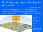 erp bringing the organization together