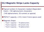 b 2 magnetic stripe lacks capacity