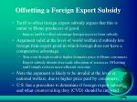 offsetting a foreign export subsidy