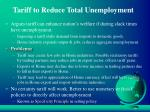 tariff to reduce total unemployment