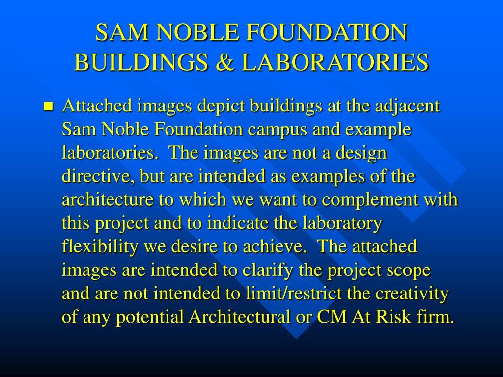 SAM NOBLE FOUNDATION BUILDINGS & LABORATORIES