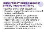 intervention principles based on sensory integration theory