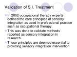 validation of s i treatment