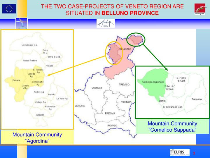 THE TWO CASE-PROJECTS OF VENETO REGION ARE SITUATED IN