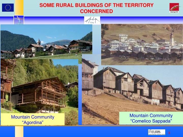 SOME RURAL BUILDINGS OF THE TERRITORY CONCERNED