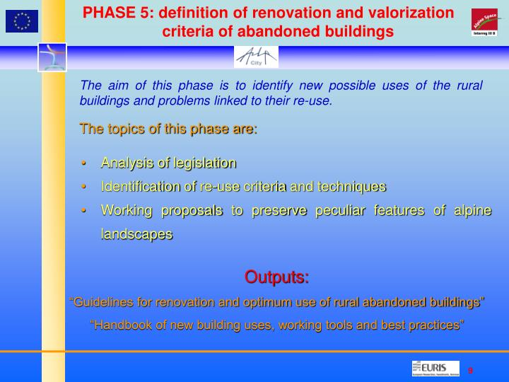 PHASE 5: definition of renovation and valorization criteria of abandoned buildings