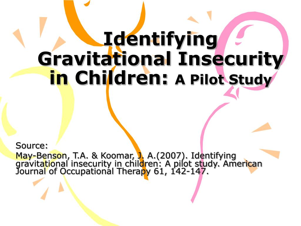 identifying gravitational insecurity in children a pilot study l.