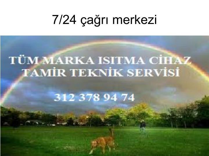 7 24 a r merkezi