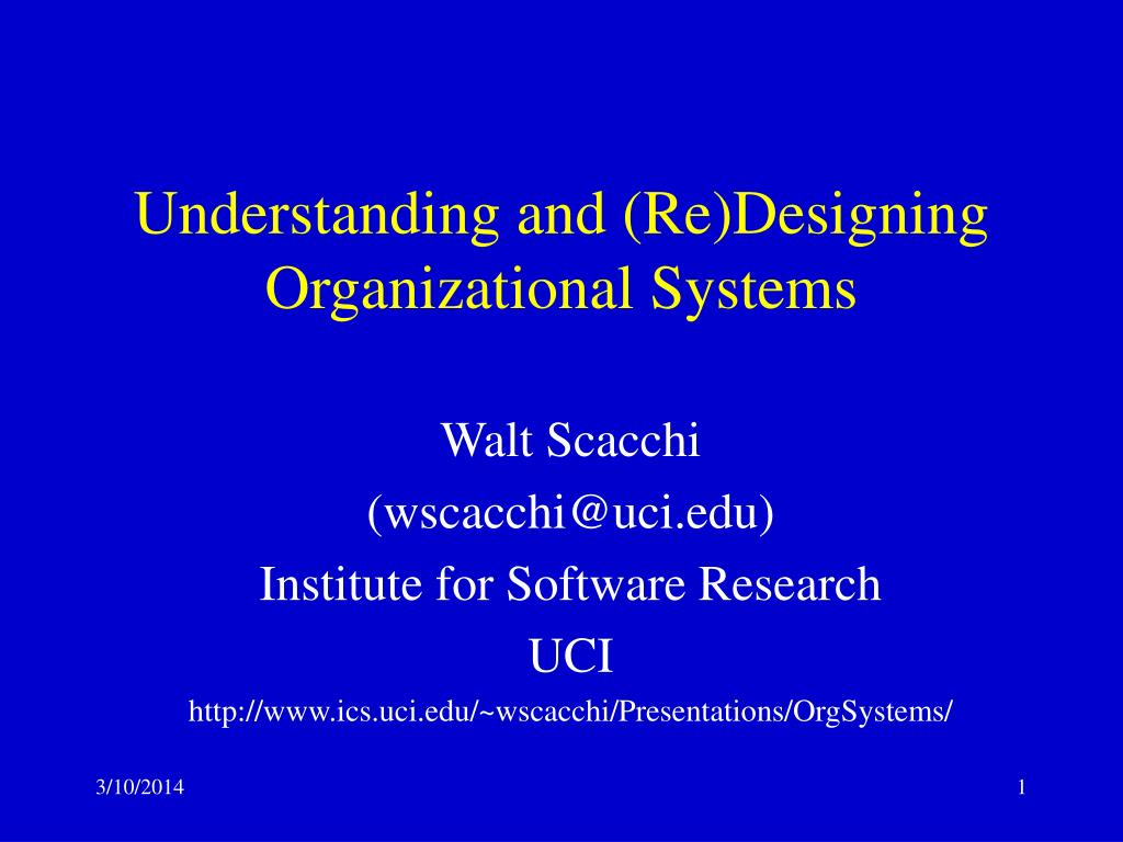 understanding and re designing organizational systems l.