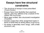 essays have few structural constraints