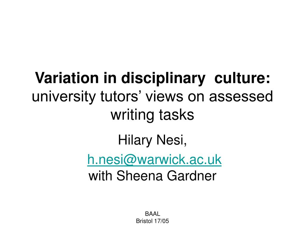 variation in disciplinary culture university tutors views on assessed writing tasks l.