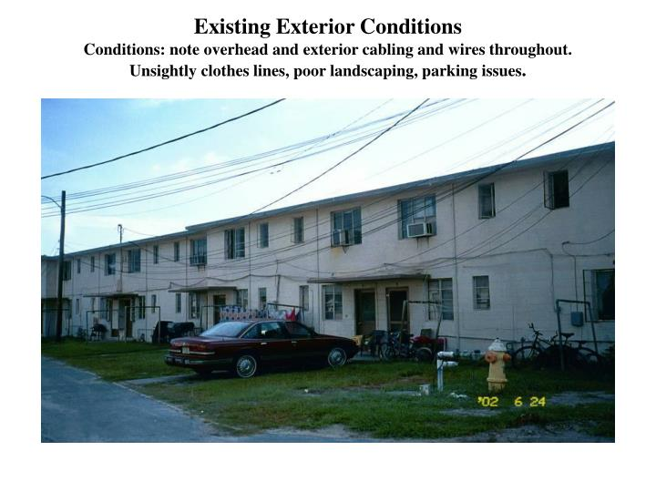 Existing Exterior Conditions