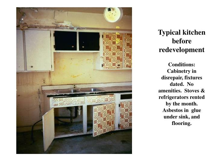 Typical kitchen before redevelopment