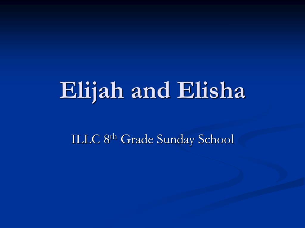 elijah and elisha l.