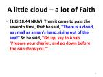 a little cloud a lot of faith