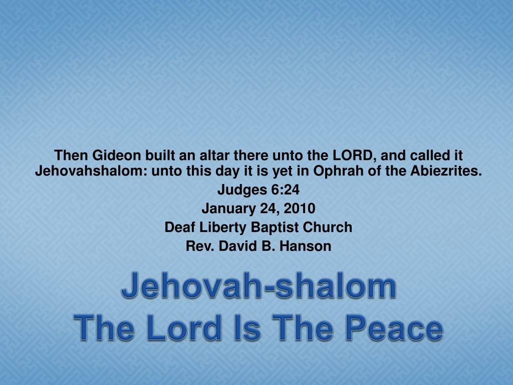 jehovah shalom the lord is the peace l.
