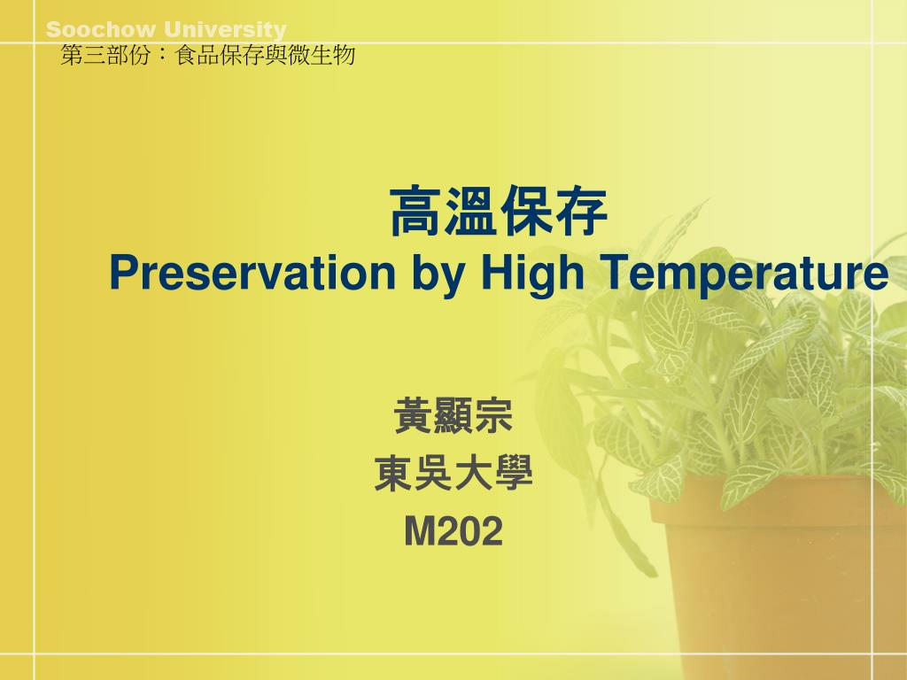 preservation by high temperature l.