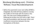 blomberg blomberg com primitive reflexes visual neurodevelopment