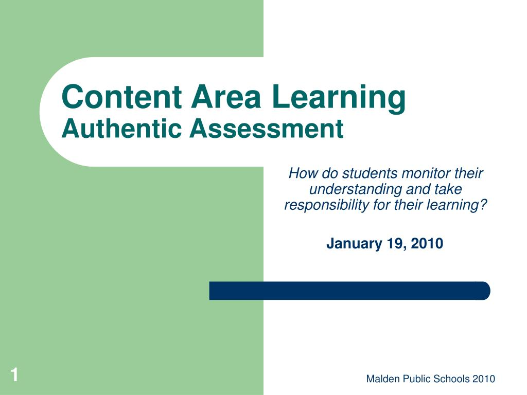 content area learning authentic assessment l.