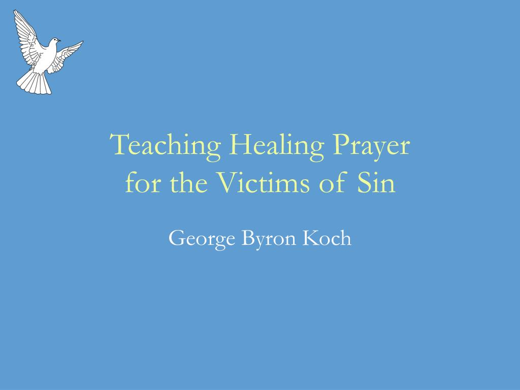 teaching healing prayer for the victims of sin l.