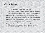 child hears