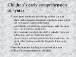 children s early comprehension of syntax