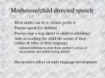 motherese child directed speech