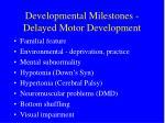 developmental milestones delayed motor development