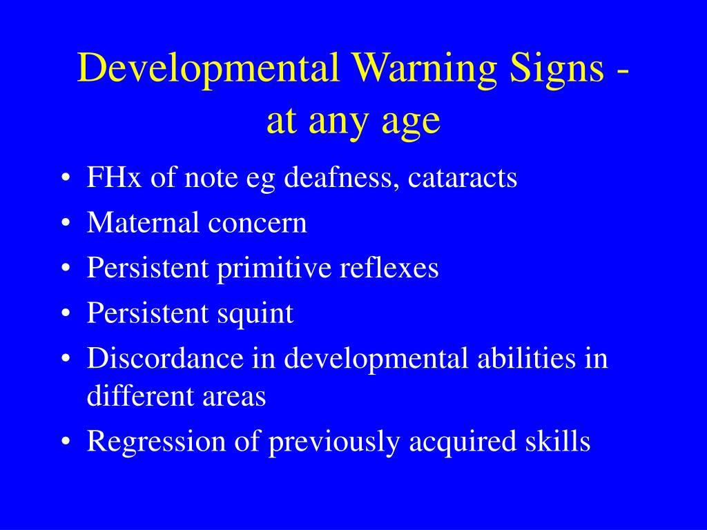 Developmental Warning Signs - at any age