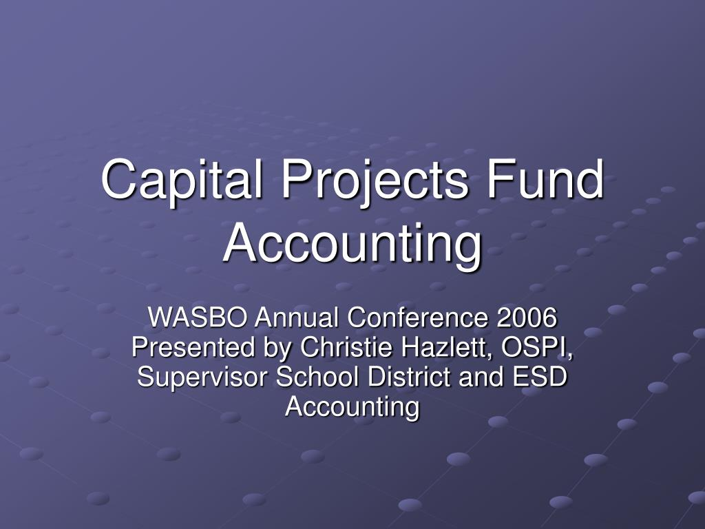 capital projects fund accounting l.