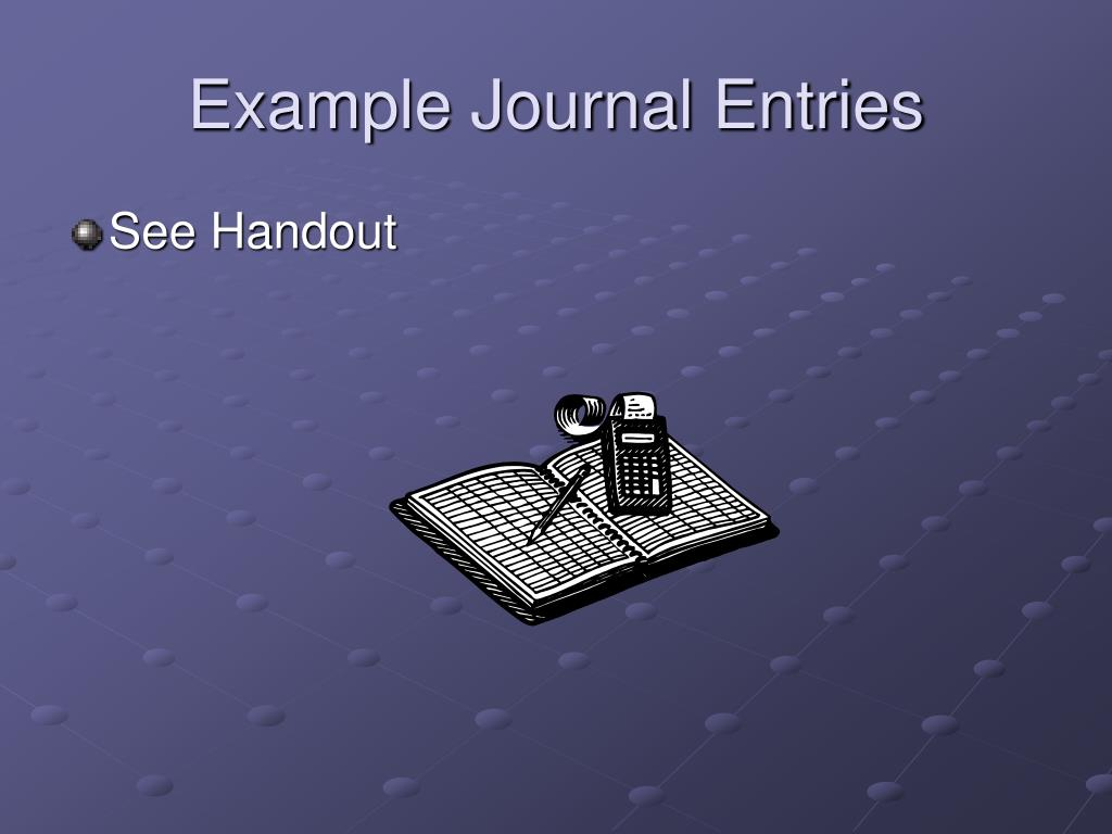 Example Journal Entries