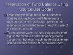 reservation of fund balance using source use codes