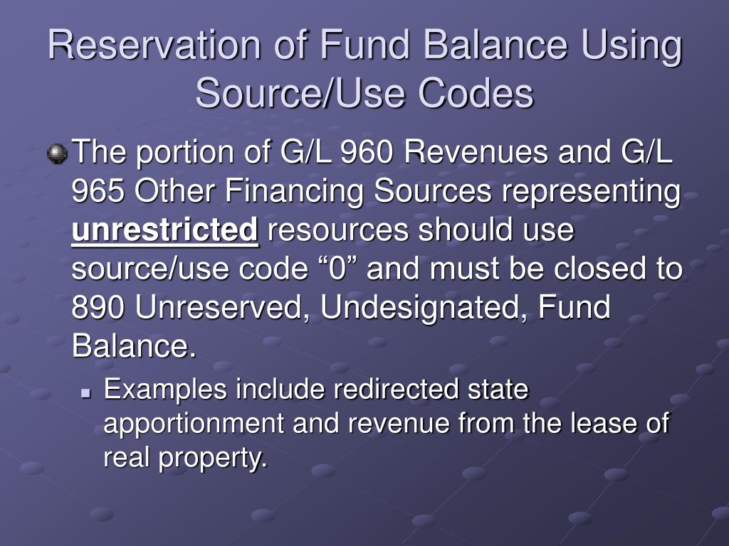Reservation of Fund Balance Using Source/Use Codes