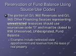 reservation of fund balance using source use codes30
