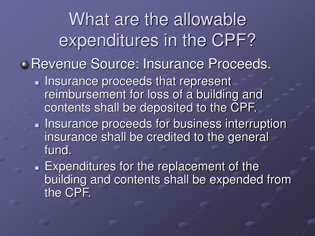 What are the allowable expenditures in the CPF?