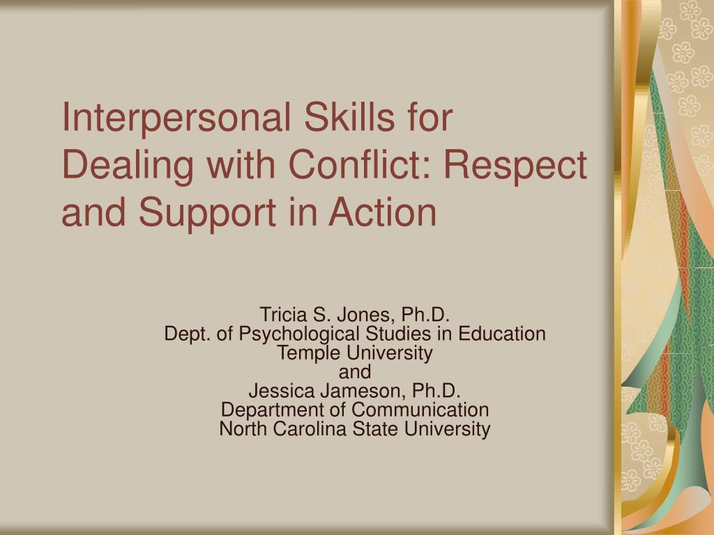 interpersonal skills for dealing with conflict respect and support in action l.