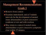 management recommendations grade 1