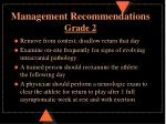 management recommendations grade 2