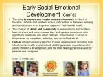 early social emotional development cont d