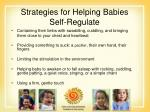 strategies for helping babies self regulate