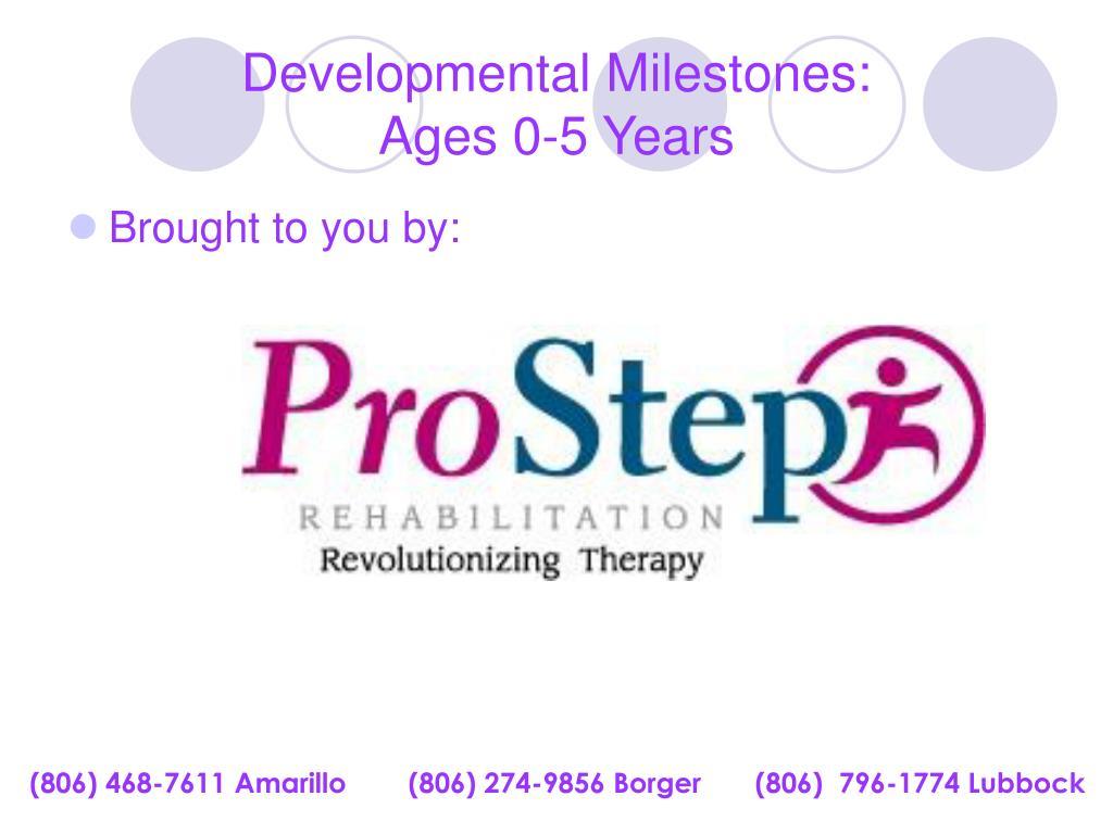 developmental milestones ages 0 5 years l.