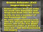 gianni schicchi evil impersonator