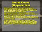 jovial friars hypocrites
