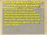 pier da medicina sower of political discord
