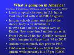 what is going on in america u s news world report 2001 had an article does america has add