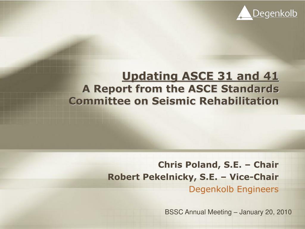 updating asce 31 and 41 a report from the asce standards committee on seismic rehabilitation l.